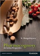 Pharmacognosy:   An Indian Perspective