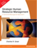 Strategic Human Resource Management:  A General Managerial Approach,  2/e