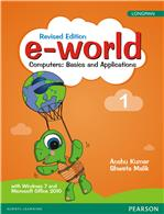 e-world 1 (Revised Edition):  Computers: Basics and Applications,  2/e