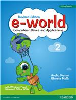 e-world 2 (Revised Edition):  Computers: Basics and Applications,  2/e