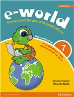 e-world 7 (Revised Edition):  Computers: Basics and Applications,  2/e