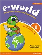e-world 8 (Revised Edition):  Computers: Basics and Applications,  2/e