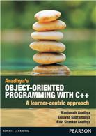 Aradhya's Object Oriented Programming with C++:   A Learner Centric Approach