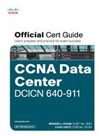 CCNA Data Center DCICN 640-911 Official Cert Guide (with DVD)
