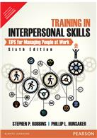 Training in Interpersonal Skills:  TIPS for Managing People at Work,  6/e