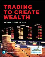 Trading to Create Wealth